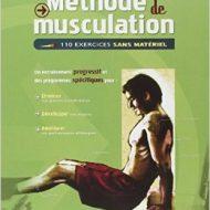 Méthode de musculation 110 exercices sans matériel olivier lafay