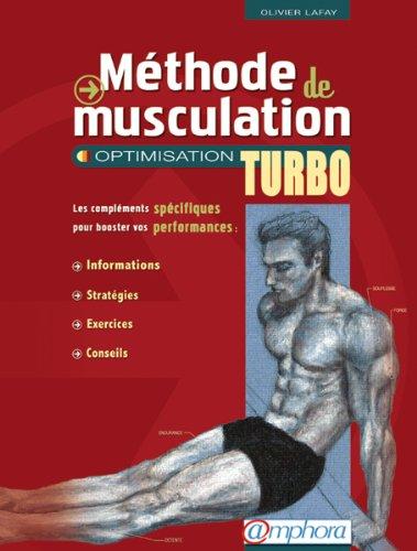 méthode de musculation   optimisation turbo