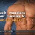 Muscler le haut des abdos
